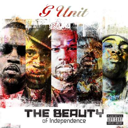 G-Unit - The Beauty Of Independence EP Download