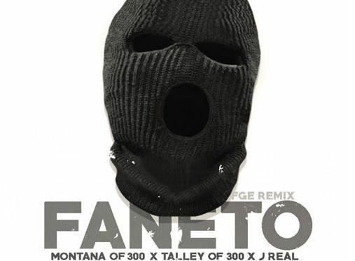 New Video | Faneto Remix – @MontanaOf300 Ft. @TalleyOf300 @JRealOfFGE #W2TM