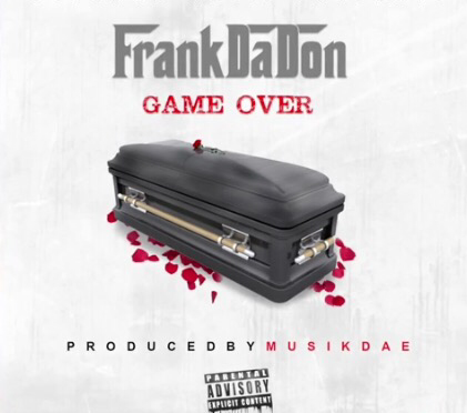 New Video | Game Over  – @_FrankDaDon #W2TM #VLog