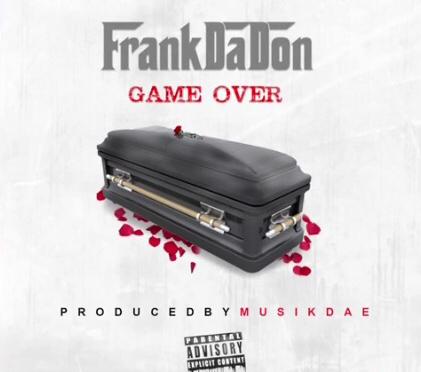 New Video | Game Over  – @_FrankDaDon #W2TM #VLog