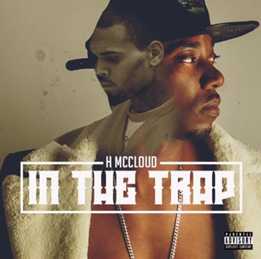 New Music | In The Trap – H-Mcloud #W2TM
