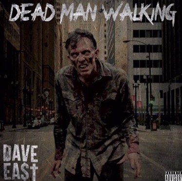 New Music | Dead Man Walking – Dave East #W2TM