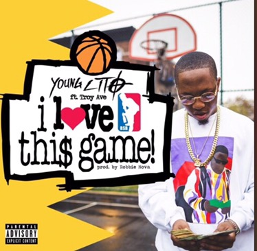 New Music | I Love This Game – Young Lito Ft. Troy Ave. #W2TM