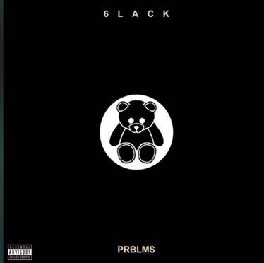 New Music | Prblms – 6lack #W2TM