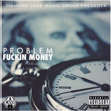 Music | F*ckin Money – Problem #W2TM