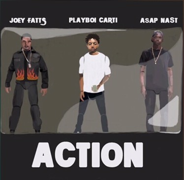 Music | Action – Joey Fatts Ft. Playboi Carti & ASAP Na$T #W2TM
