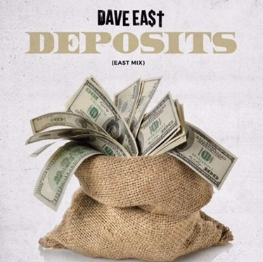 New Music | Deposits – Dave East #W2TM