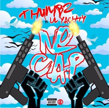 New Music | No Cap – Thumbz Ft. Lil Yachty #W2TM