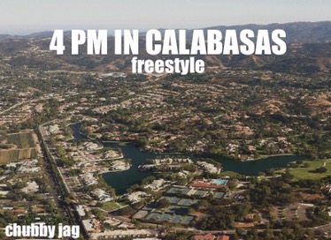 Music | 4PM In Calabasas Freestyle – Chubby Jag #W2TM