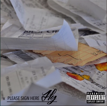 New Mixtape | Please Sign Here – @tgiFly #W2TM