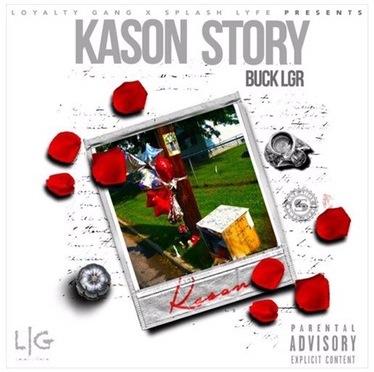 Music | Kason Story – @Buck_LGR #W2TM