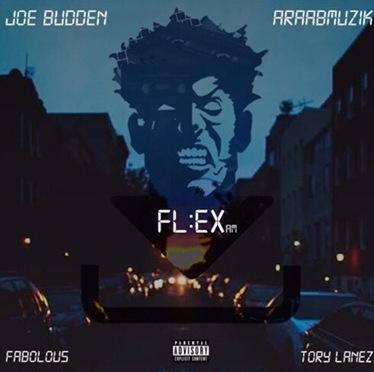 Music | FL:EX AM – @JoeBudden Ft. @MyFabolousLife & @ToryLanez #W2TM