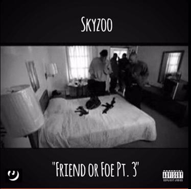 Music | Friend Of Foe PT. 3 – @Skyzoo #W2TM