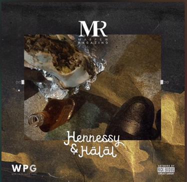 Music | Hennessy & Halal – @MaffewRagazino #W2TM