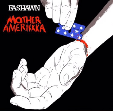 Music | Mother Amerikkka – @FaShawn #W2TM