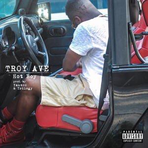 Music | Hot Boy – @TroyAve #W2TM