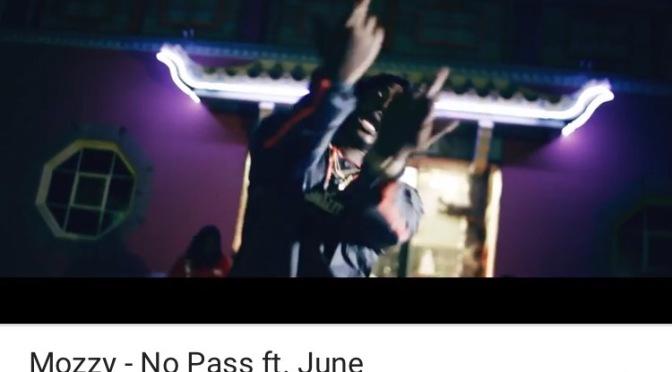 Video   No Pass – @MozzyThaMotive Ft. @JuneOnnaBeat #W2TM