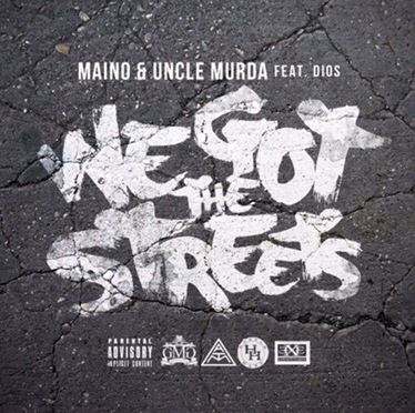 Music | We Got The Streets – @MainOHustleHard Ft. @UncleMurda & Dios Moreno #W2TM