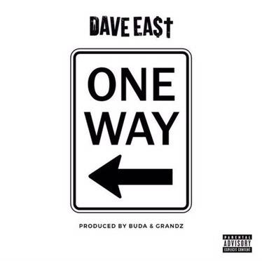 Music | One Way [ Prod. By @BudaDaFuture & @GrandzMuzik ] – @DaveEast #W2TM