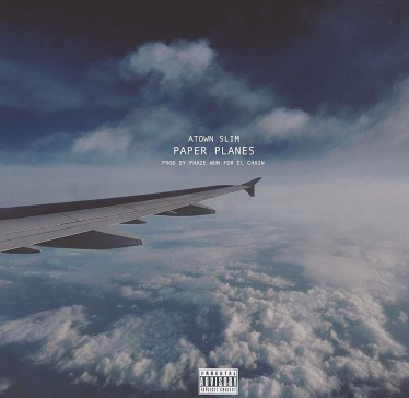 Music | Paper Planes [ Produced By @TheOnlyPhazeWun & @ElChainEnt ] – @AtownSlim610 #W2TM