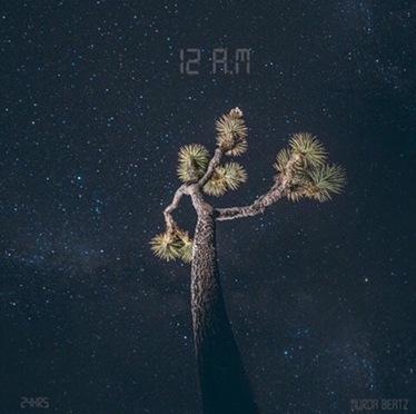Mixtape | 12:AM EP – @2fourhrs #W2TM