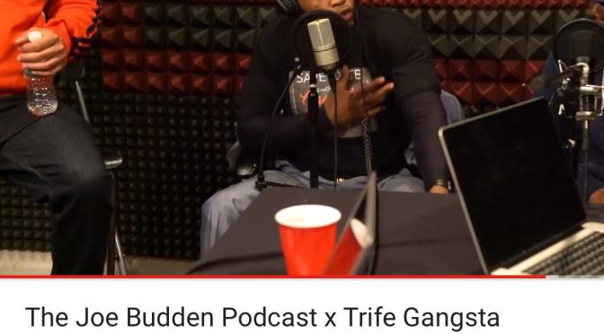 Interview | The Joe Budden Podcast x Trife Gangsta Interview #W2TM