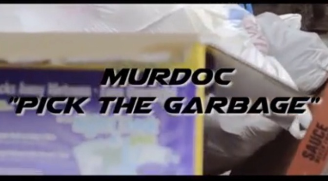 New Video|Pick The Garbage – Murdoc Grind Gang #W2TM