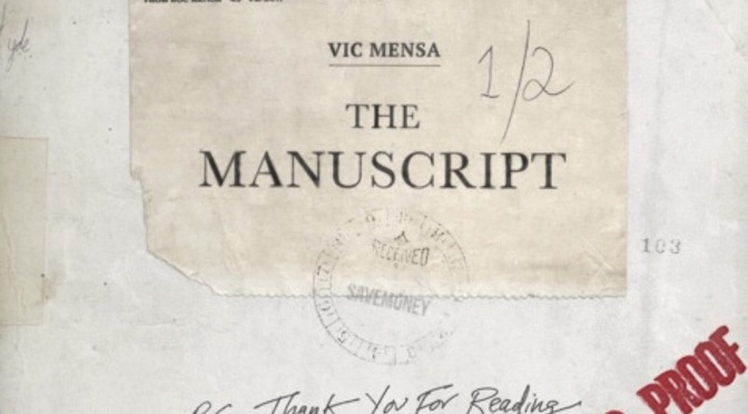 New EP Stream | The Manuscript – @VicMensa #W2TM