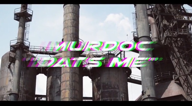 Video | Dats Me [ Prod. JuneBeats ] – Murdoc Grind Gang #W2TM