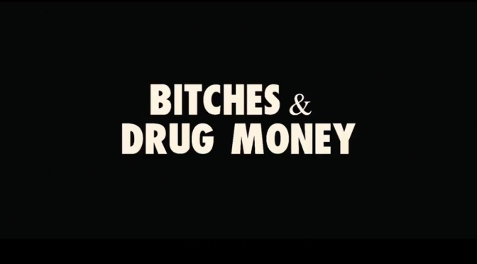 Video   Bitches & Drug Money – @ImAxelLeon #W2TM