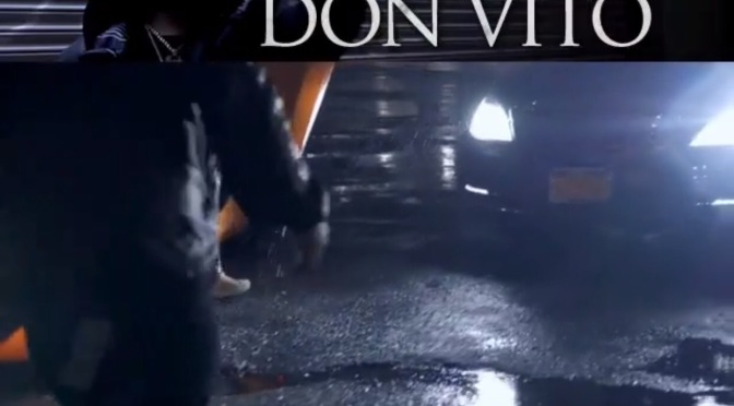New Video | Don Vito – @DonQ #W2TM