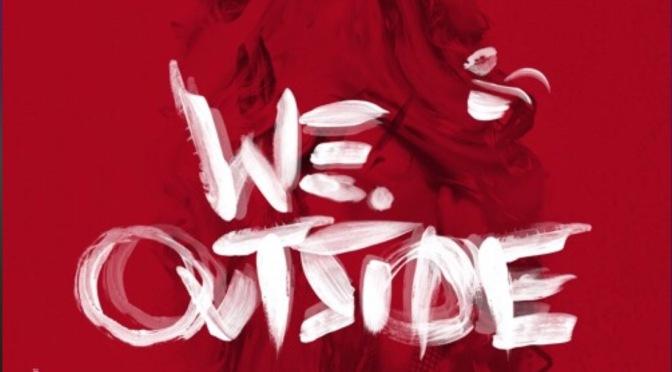 Music   We Outside – @ImNinoMan #W2TM