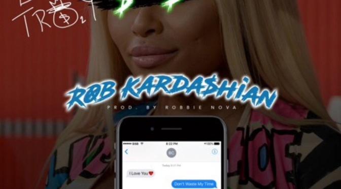Music | Rob Kardashian – @TroyAve #W2TM