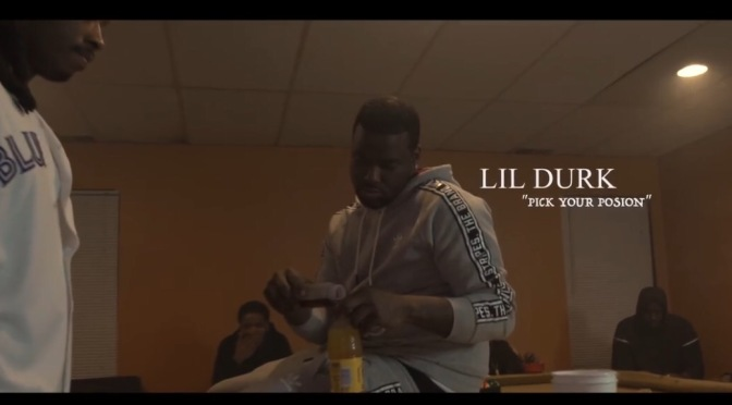 Video | Pick Your Poison –  @LilDurk #W2TM