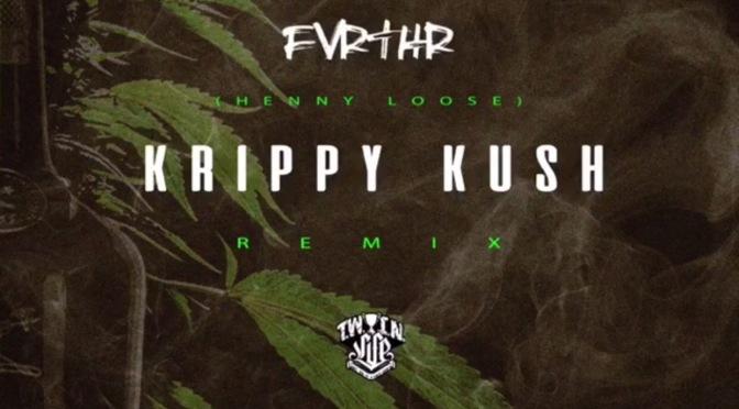 Music | Krippy Kush – @Fvrthr #W2TM