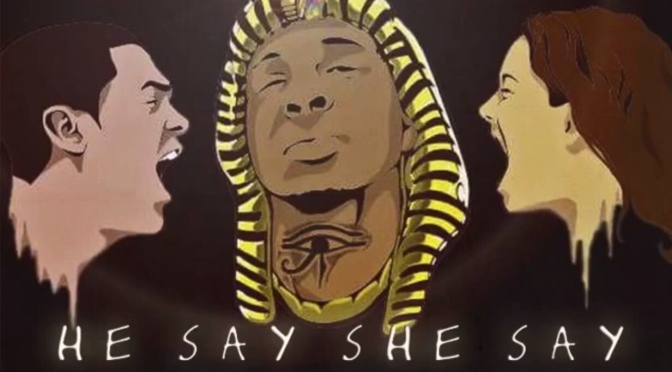 Music | He Say She Say – @YpDaPharaoh #W2TM