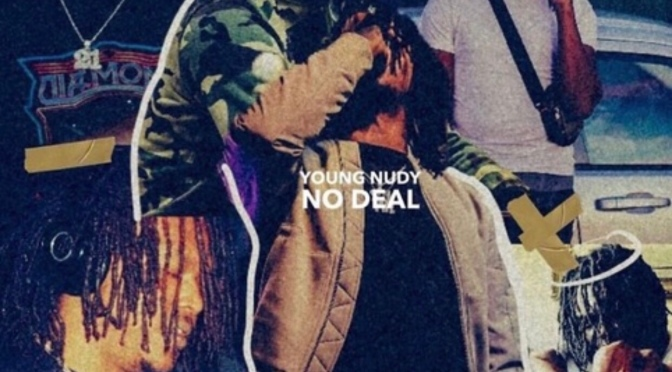 Video | No Deal @PDE_YoungNudy #W2TM