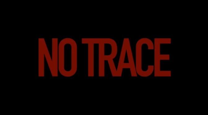 Video | No Trace – Sway Mula #W2TM