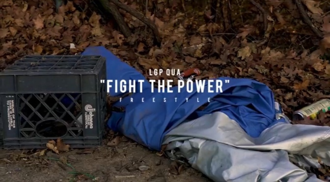 Video | Fight The Power Freestyle – @LgpQua #VoiceOfTheYouth x #W2TM