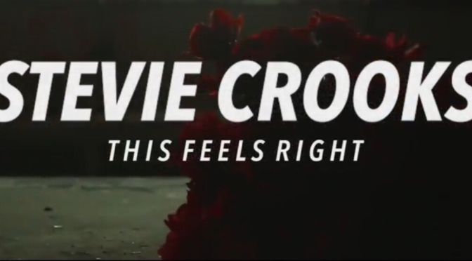 Music | This Feels Right – @StevieCrooks #W2TM