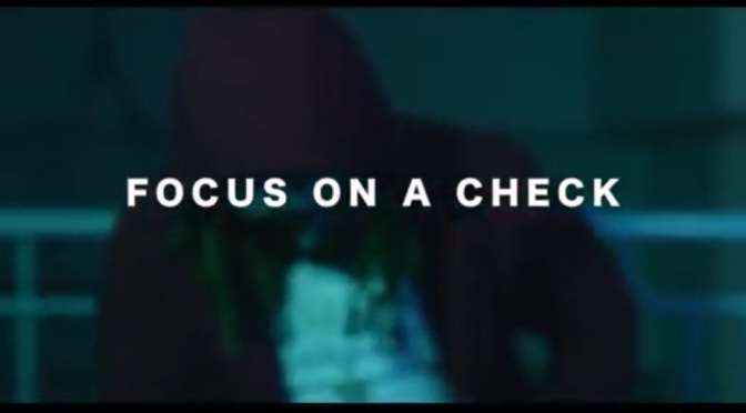 Video | Focus On A Check – @AlbeeAL201 #W2TM