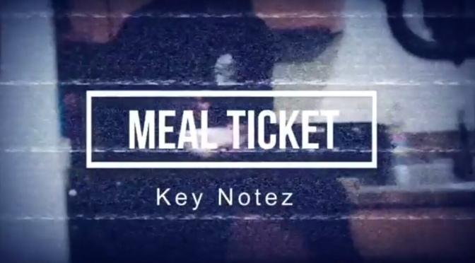 Music | Meal Ticket [ Produced By GeniusBoy ] – @KeyNotez #W2TM