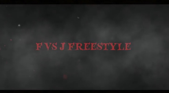 Video | F  Vs. J Freestyle – @KeenStreetz #W2Tm