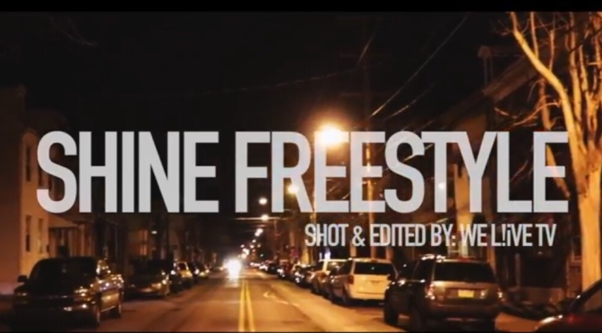 Video | Shine Freestyle [ Directed By @WeLiveTV – Gadget Green Ft. Black Majic #W2TM