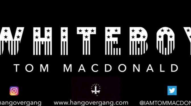 Video   WhiteBoy – @IAMTOMMACDONALD #W2TM