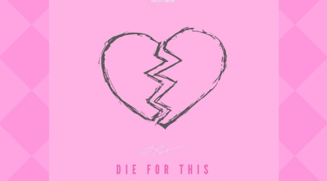 Music | Die For This – @LexNove_ Ft. @MartyThaGawd #W2TM