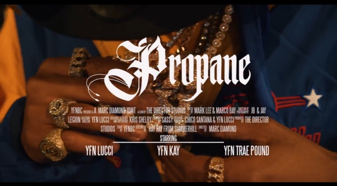 "Video | Propane – @YFNLucci x ‪ ‪@Blazzin_Kay ‬x @RealTraePound ""Freda Son"" EP OUT NOW  #W2TM"