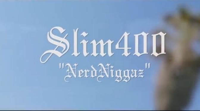 Video | Nerd Niggaz – @OfficialSlim400 #W2TM