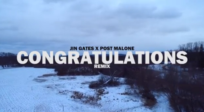 Video | Congratulations Remix [ Directed By Prophecy Vision ] – Jin Gates #W2TM