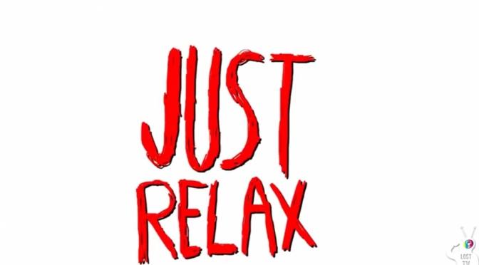 Video   Just Relax – @KingL #W2TM